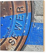 Bluer Sewer Three Wood Print