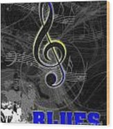 Blues Music Poster Wood Print