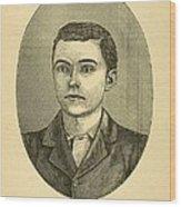 Bob Ford, The Assassin Of Jesse James Wood Print