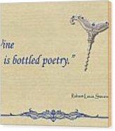 Bottled Poetry Wood Print