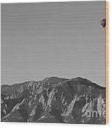 Boulder Colorado Flatirons Hot Air Balloon View Bw Wood Print