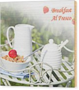 Breakfast Al Fresco Wood Print by Amanda Elwell