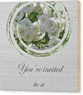Bridal Shower Invitation - White Spirea Wood Print