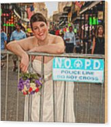 Bride And The Barricade On Bourbon Street Wood Print