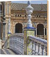 Bridge Of The Spanish Square In Seville Wood Print