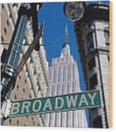 Broadway Sign And Empire State Building Wood Print