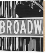 Broadway Sign Color Bw3 Wood Print