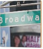 Broadway Street Sign I Wood Print