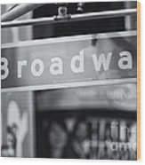 Broadway Street Sign II Wood Print