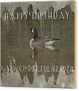 Brother Birthday Greeting Card - Canada Goose Wood Print