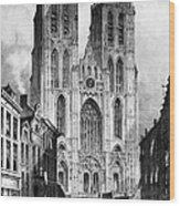 Brussels: Cathedral, 1838 Wood Print