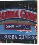 Bubba Gump Wood Print