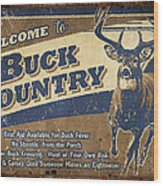Buck Country Sign Wood Print by JQ Licensing