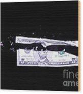Bullet Hitting A Five Dollar Bill Wood Print