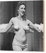 Burlesque Charms Wood Print