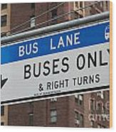 Buses Only I Wood Print