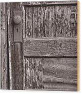 Cabin Door Bw Wood Print