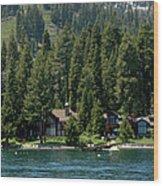 Cabins On The Lake Tahoe Wood Print