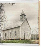 Cades Cove Methodist Wood Print