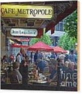 Cafe Metropole Wood Print by Andrea Simon