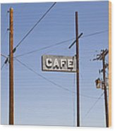Cafe Sign Power And Telephone Cables Wood Print