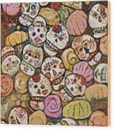 Calaveras Azucar Y Pan Dulce Wood Print