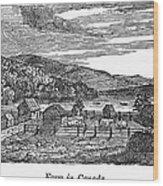 Canada: Farm, C1820 Wood Print