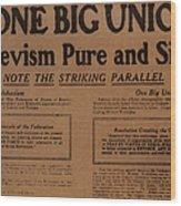 Canada: One Big Union, 1919 Wood Print