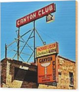Canyon Club Route 66 Williams Arizona Wood Print