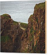 Carrick-a-rede Bridge II Wood Print