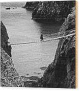 Carrick A Rede Rope Bridge County Antrim Ireland Wood Print