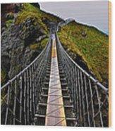 Carrick-a-Rede Rope Bridge Wood Print
