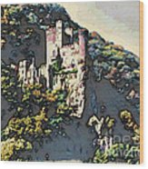 Castle Above The Rhine In Germany Wood Print