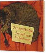 Catloaf Wood Print