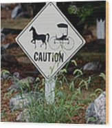 Caution Please Wood Print