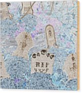Cemetery Invert Wood Print