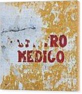 Centro Medico Sign Wood Print