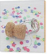 Champagne Cork And Confetti Wood Print