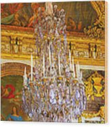 Chandelier At Versailles Wood Print