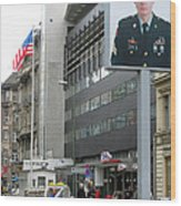 Check Point Charlie Berlin Germany Wood Print