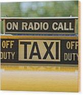Checker Taxi Cab Duty Sign Wood Print