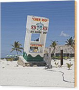 Chen Rio Beach Bar Cozumel Mexico Wood Print