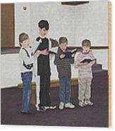 Children Sing Praise Wood Print