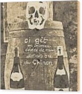 Chinon Wine  Wood Print