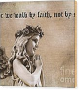 Christian Faith Girl Angel With Praying Hands Wood Print by Kathy Fornal