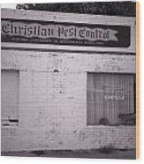 Christian Pest Control Wood Print