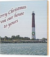 Christmas Lighthouse Card - From Our House To Yours Card Wood Print