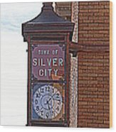 City Clock In Silver City Nm Wood Print