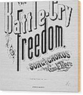 Civil War: Songsheet, 1861 Wood Print