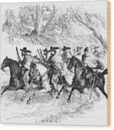 Civil War: Texas Rangers Wood Print